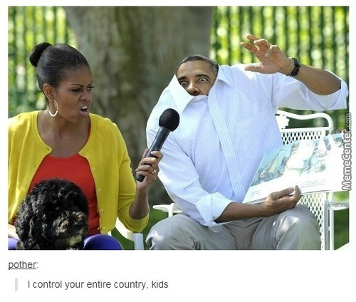 Obama Is My Source Of Entertainment