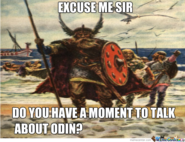 odin amp 039 s witnesses_o_2227601 odin's witnesses by blitzersam meme center,Odin Meme