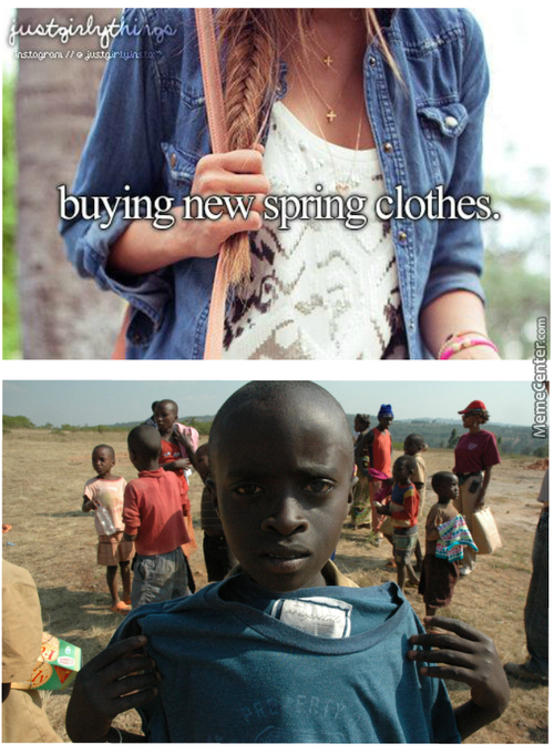 Of Course There Is Nothing As Important In Life That To Show Your New Clothes