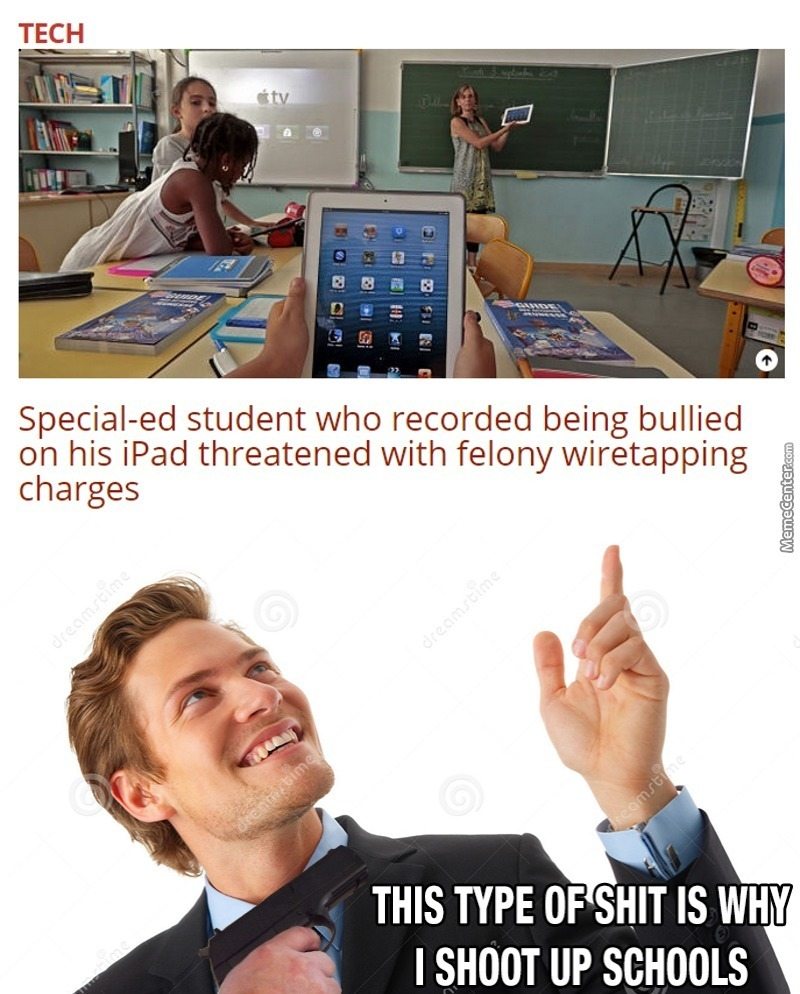 Oh A Student Is Gathering Evidence Of Bullying? Lets Charge Him!