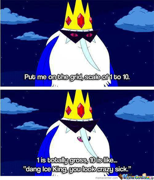 Oh Ice King, You So Crazy.