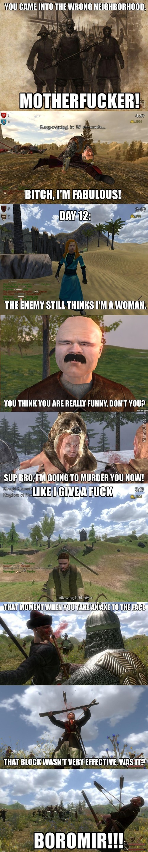 Oh Mount And Blade, One Of The Best Games In Existence