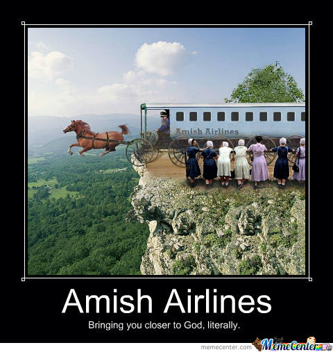Don Hall Chevrolet >> Oh The Amish by recyclebin - Meme Center