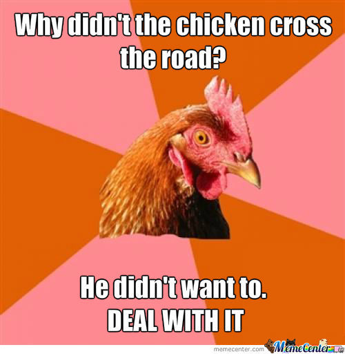 Ohhh Anti-Joke Chicken