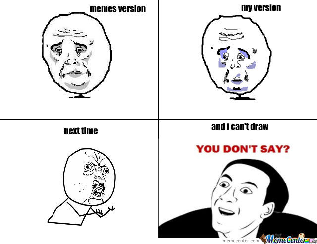 okay face drawing_o_662162 okay face drawing by lolitsme2 meme center,Memes Drawing