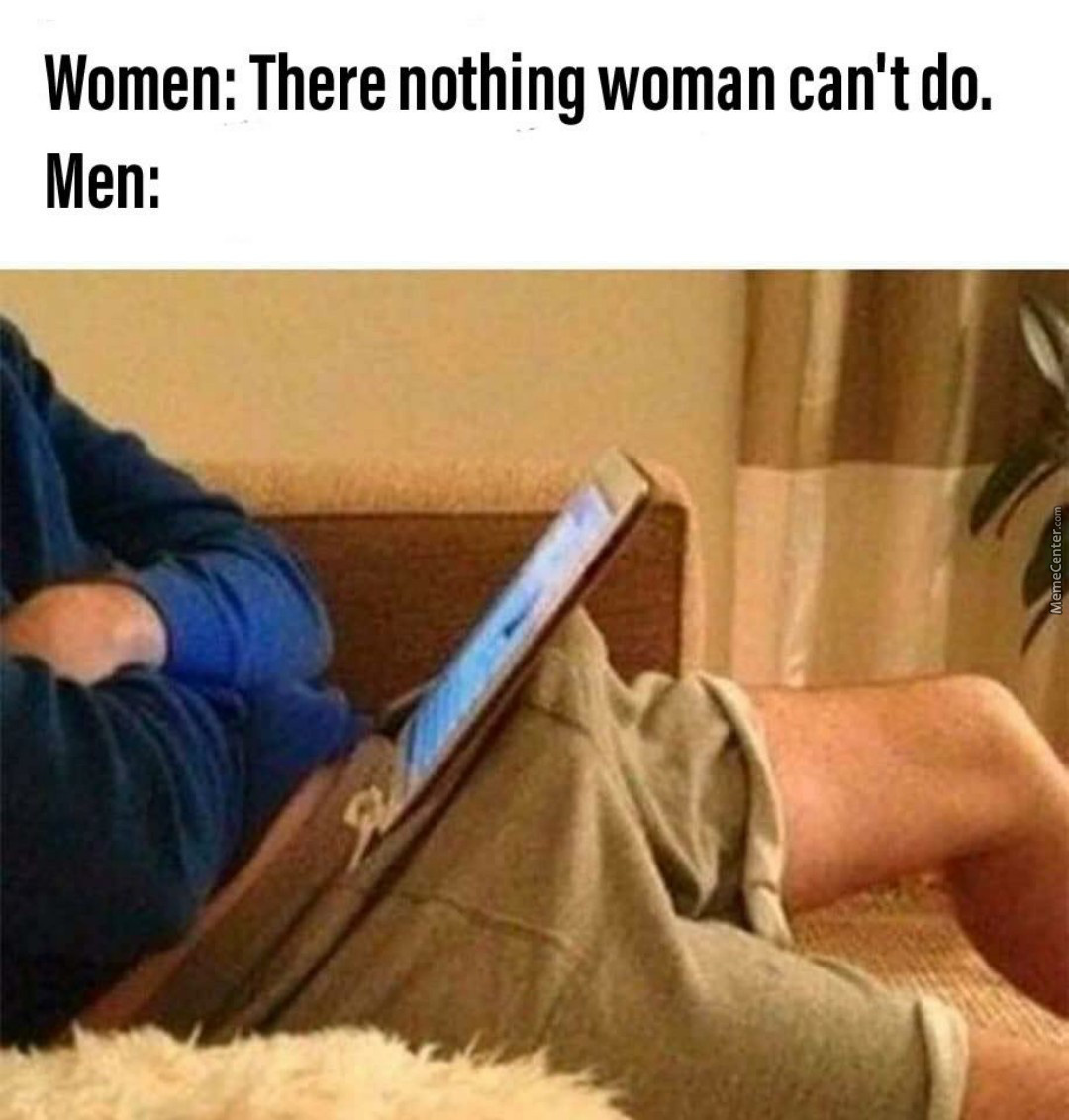 On Second Thought, Some Women Can Do That Nowadays