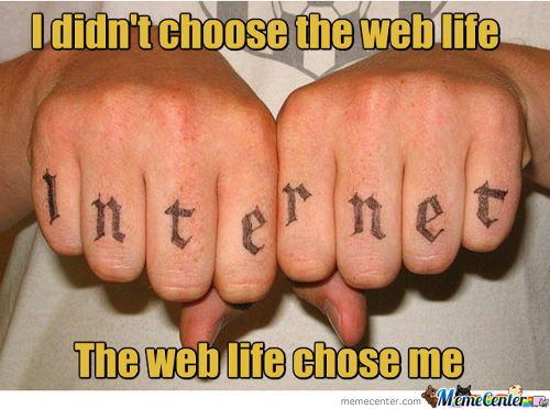 Once You Join The Web There Is No Way Out