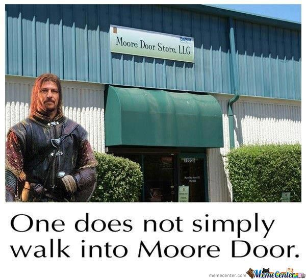 One Does Not... Never Mind