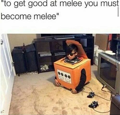 One Does Not Simply Be Good At Melee Unless U Become Melee