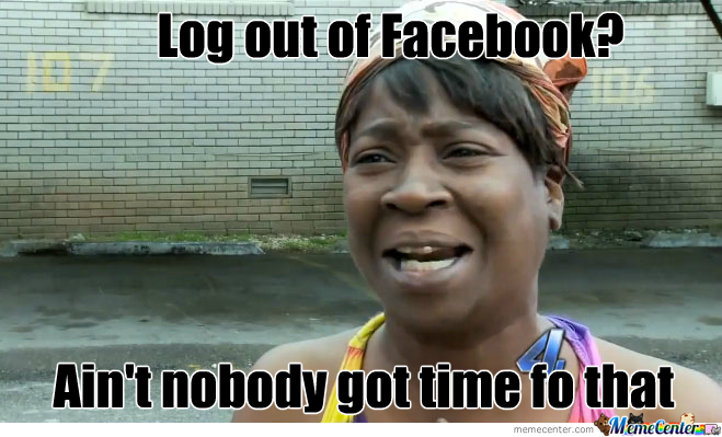 One Does Not Simply Log Out Of Facebook by memedanish - Meme Center