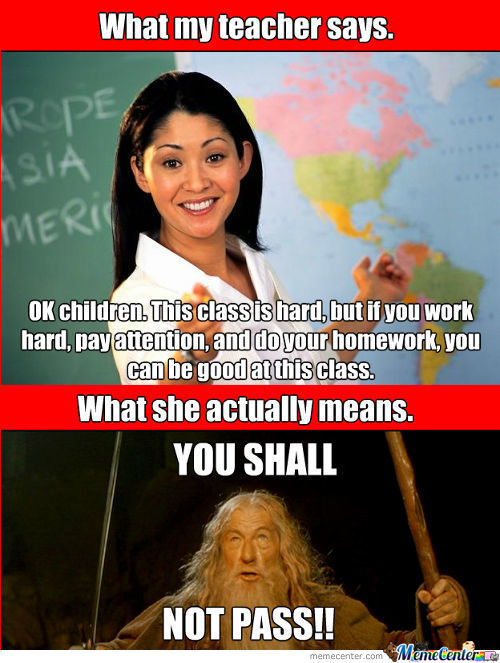 One Does Not Simply Pass To College