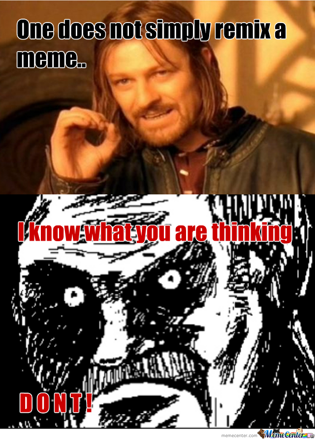 One Does Not Simply Remix