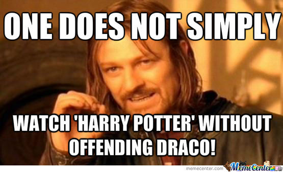 One Does Not Simply Watch Harry Potter