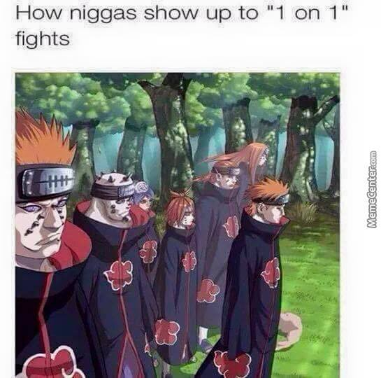 One For All And All For One Nigga