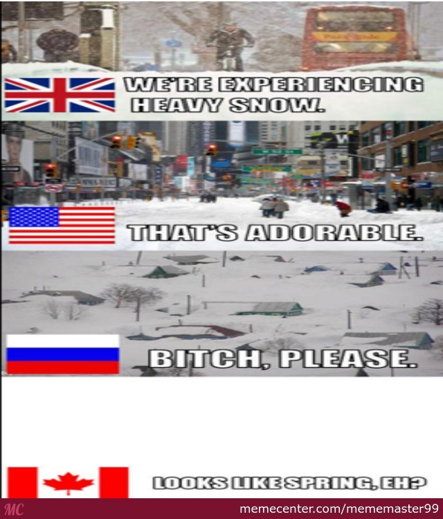 One Of The Only Things Canada Is Superior In, Snow