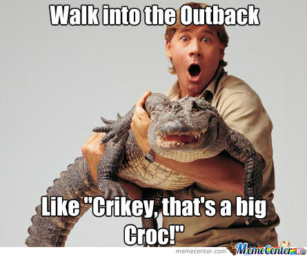 Only Crocodile Hunters Will Understand