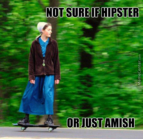 Or Just Amish With Swag