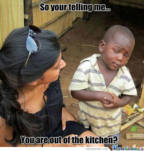 Or Mabye Im In The Kitchen?