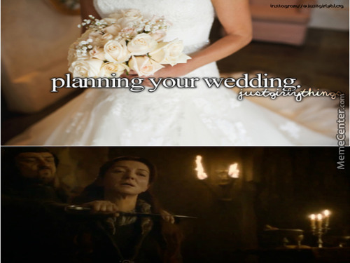 Or You Can Ask The Lannister's To Do It For You..,