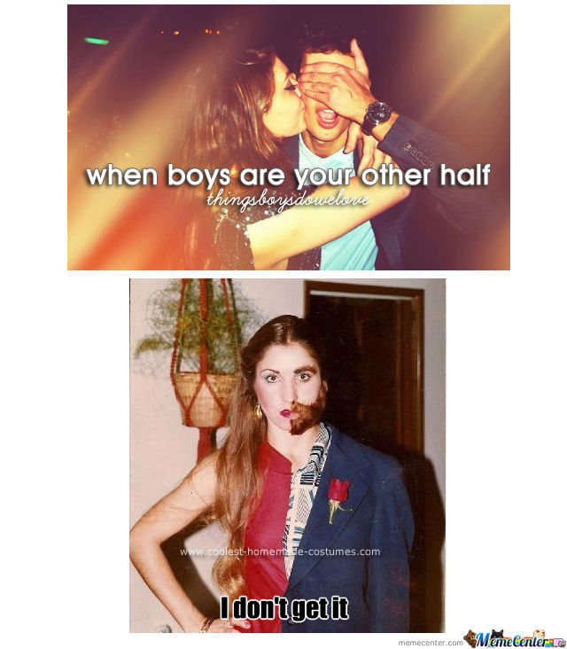 When boys are your other half