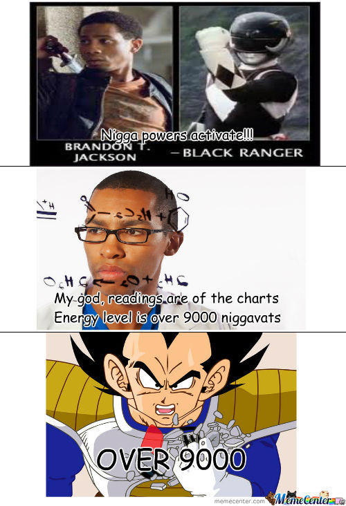 Over 9000 Niggavats