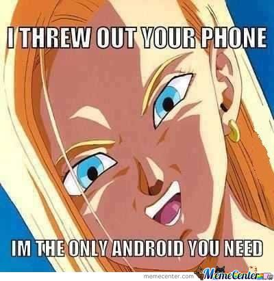 Overly Attached Android 18