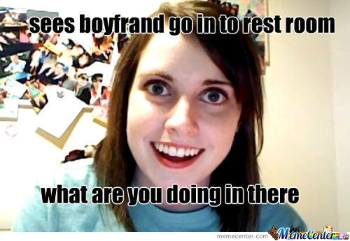 Overly Attached Girlfraind