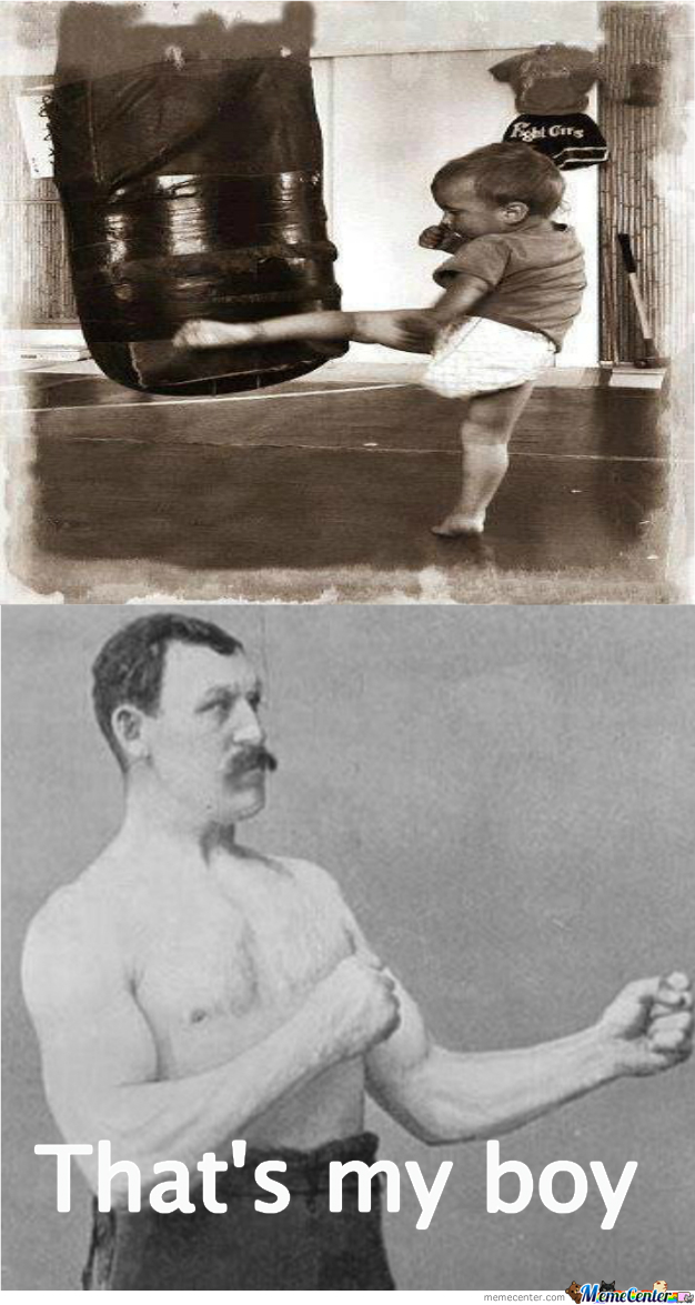 Overly Manly Man's Kid