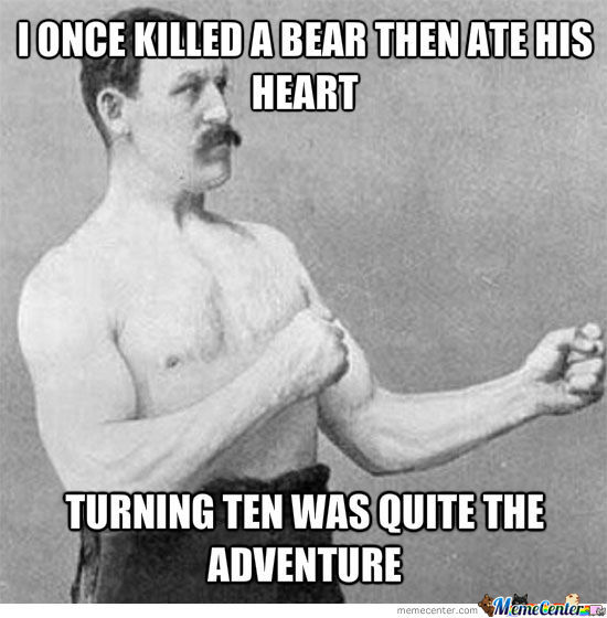 Overly Manly Man Strikes Again