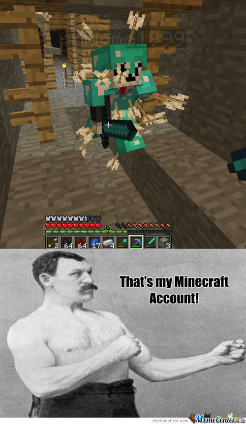 Overly Manly Minecraft Player