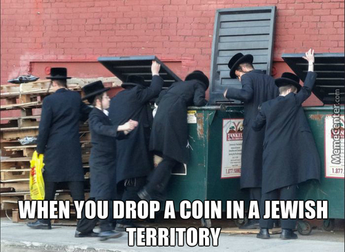 Oy Vey! Better Find The Shekel Before The Other Goys Find It!