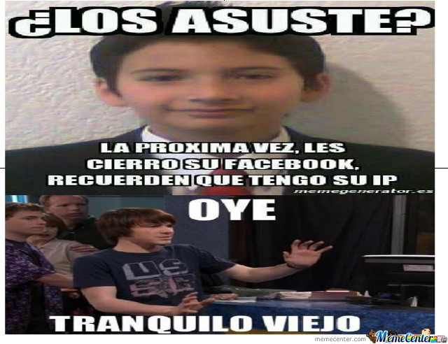 oye tranquilo viejo_o_1452653 oye tranquilo viejo by wendy_love123 meme center