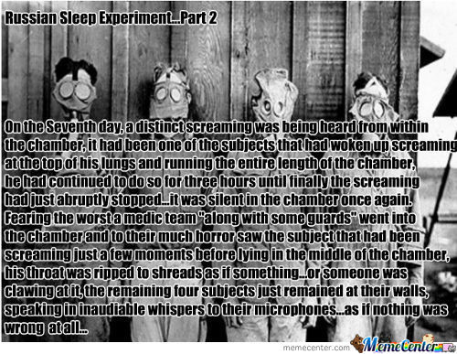 Part Two Of The Russian Sleep Experiment