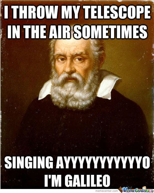 Party Hard With Galileo