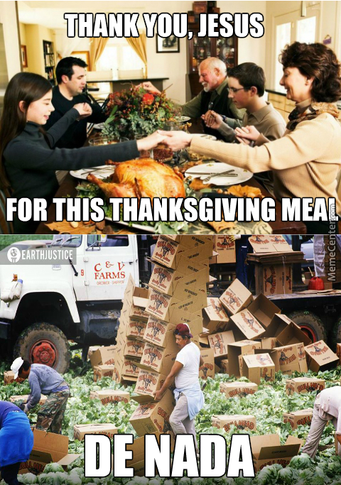 People You Forgot To Thank For Your Thanksgiving Meal: The People Who Actually Made And Delivered That Food
