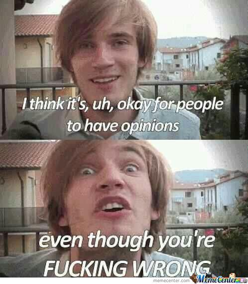 Pewdie Is Right