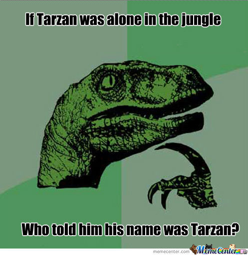 Philosoraptor And Tarzan