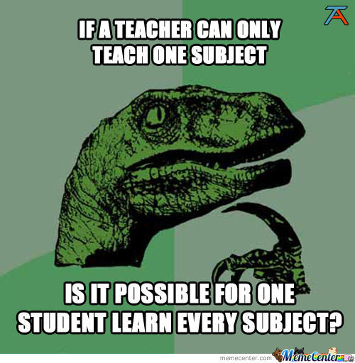 Philosoraptor's Thoughts On The Education System's Many Flaws
