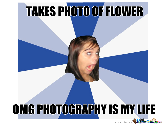 A basic white girl obsessed with photography.