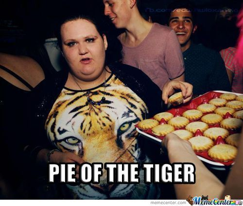 Pie Of The Tiger
