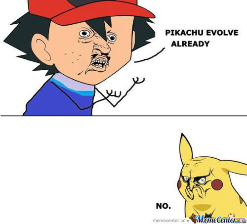 Pikachu Y U No Evolve