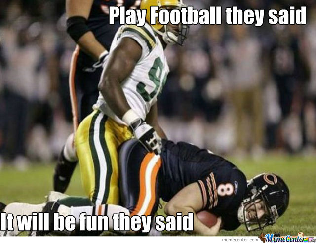 play football they said_o_826725 play football memes best collection of funny play football pictures,Meme Football