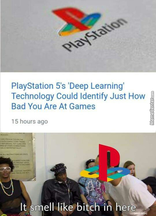 Playstation Going To Show That You're Shit