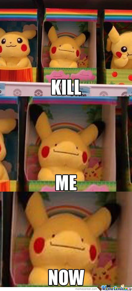 Please.. Put This Pikachu Out Of Its Misery.