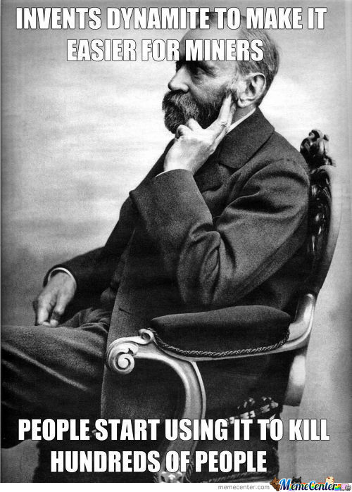 Poor Alfred Nobel, He Just Wanted To Help The Miners