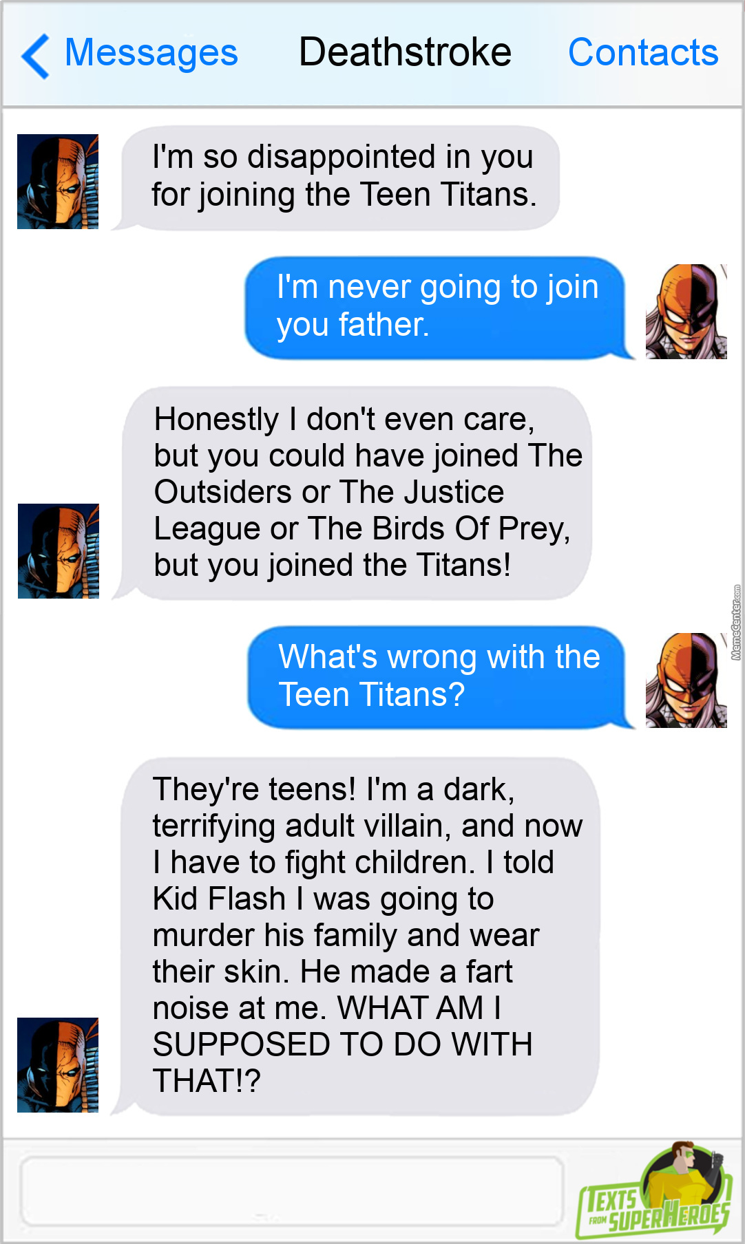 Poor Deathstroke. Having To Deal With Superpowered Kids