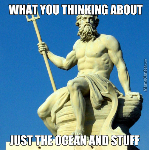 Poseidon Is A Deep Thinker