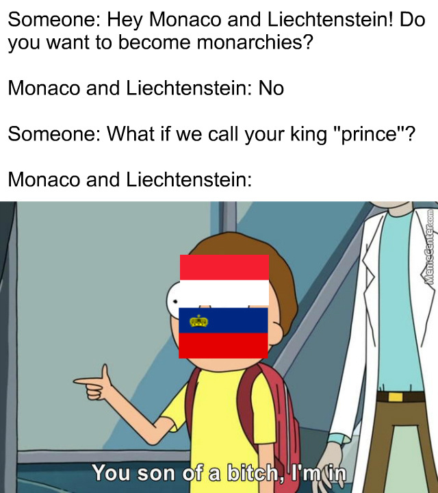 Principality Is Just Monarchy With Another Name