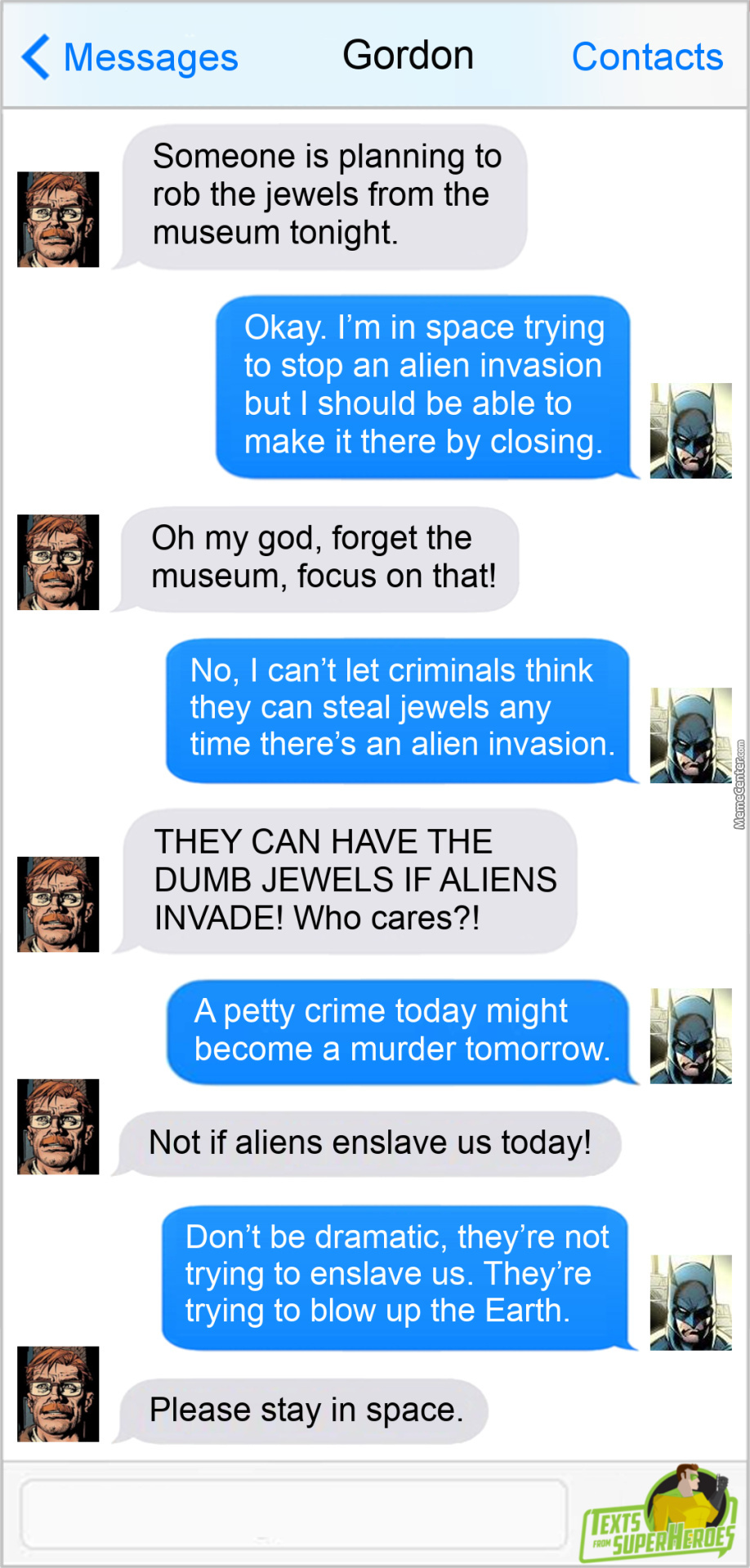 Priorities, Batman. You Have To Have Priorities
