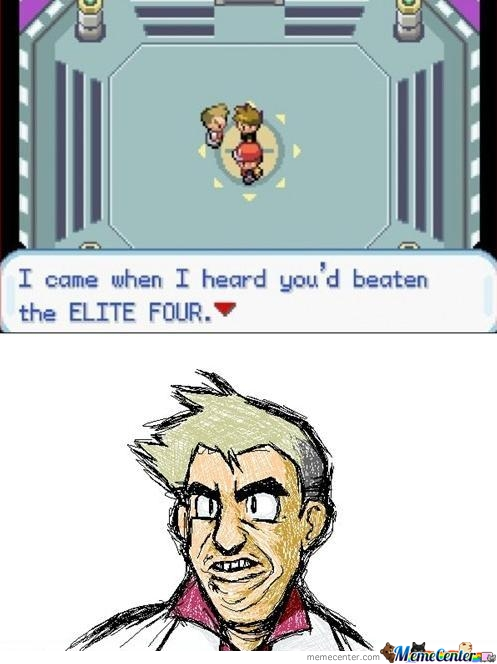 Professor Oak. He Came